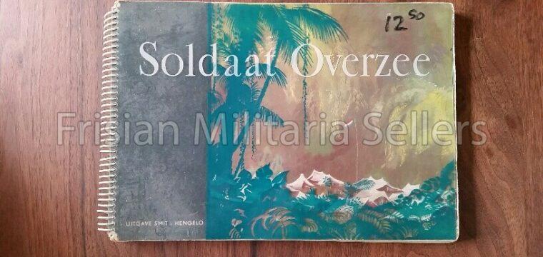 Soldaat Overzee ( Nederlands Indië )